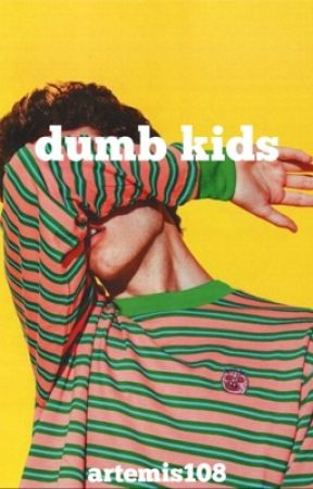 dumb kids by tergiversation