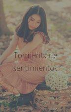 Tormenta De Sentimientos by Solitaria000