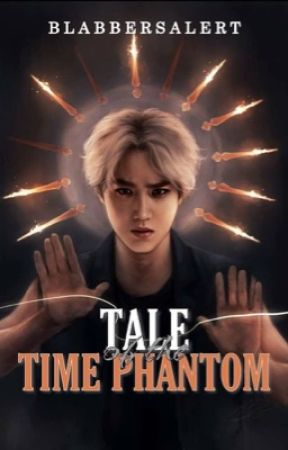 Tale of the Time Phantom  by Blabbersalert