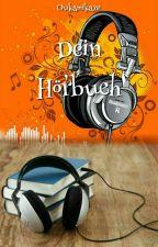 Dein Hörbuch by Oukamikaze