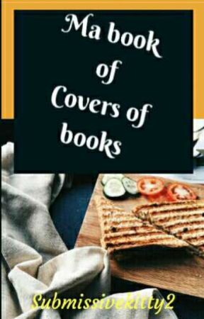 Ma Book Of Covers Of Books✖ by Submissivekitty2