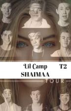 Lil Camp ( Tome 2 [Old Magcon]) by Shaimaa_Jarrad_16