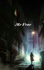 Mr Fear by Duab_Ci