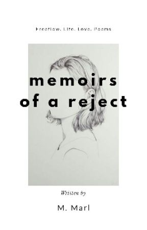 Memoirs of a Reject by melo_marl