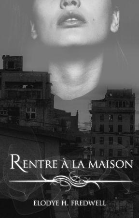 Rentre à la maison by EHFredwell