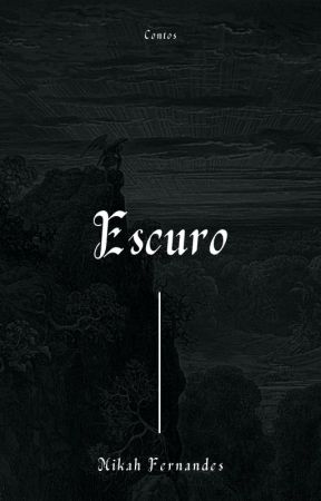 Escuro by eocoentrolevou