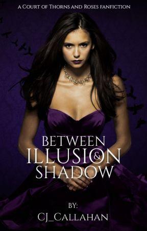 Between Illusion & Shadow by CJ_Callahan