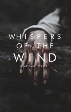 Whispers of the Wind by MgnCara