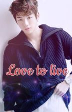 ♡ Love to Live ♡ Kang Daniel FanFiction by Ryoniel