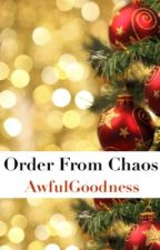 Order From Chaos || Drarry by AwfulGoodness