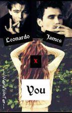 The Badboys want YOU (Leonardo&James X You!)✓ by --WeirdWriter--