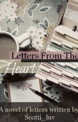 Letters From The Heart by ohsnap_itsscotti
