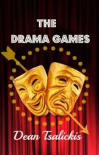 The Drama Games by DTStories