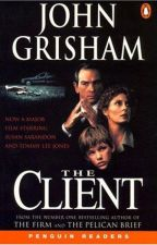 The Client [John Grishman] by ReadersFadel