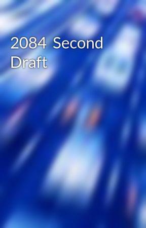 2084  Second Draft by lightninrod