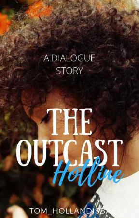 The Outcast Hotline by starkindustries-