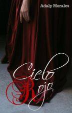 Cielo Rojo by Imperfect-w-