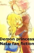 Demon Princess (NaLu fanfiction) by FaithiebooSweets