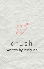 crush by intrigues