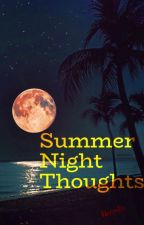 Summer Night Thoughts by Lisasslis