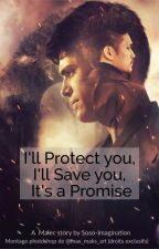 I'll Protect you, I'll Save you, It's a Promise by Soso_Imagination
