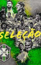 Seleção by RayssaPereira5