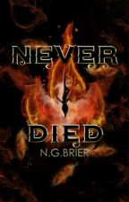 Never Died by NgoziGardenia