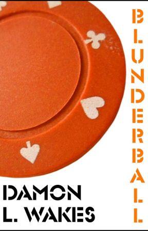 Blunderball by DamonWakes