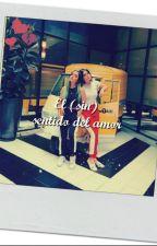 El (sin) sentido del amor.       Caché story by ValMartnezEspinosa