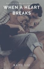 When A Heart Breaks // Tom Holland AU by kathscribbless