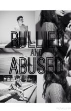 Bullied and Abused [a Hayes&Nash Grier fanfic] (UPDATED) by arena_writes