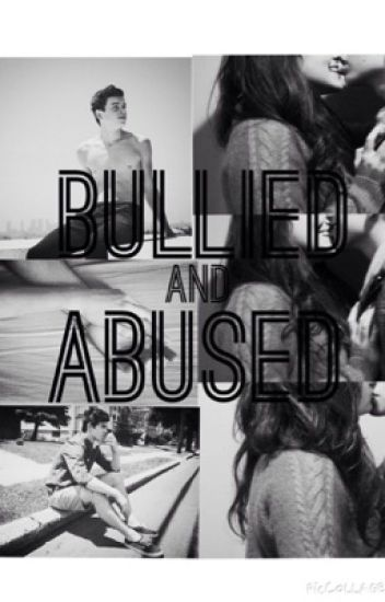 Bullied and Abused [a Hayes&Nash Grier fanfic] (UPDATED)