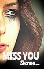 MISS YOU Sienna... by NaseemaAhamed