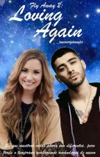 Fly Away 2: Loving again. → Zayn Malik y tú. by _xNeverGiveUpx