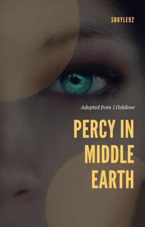 Percy In Middle Earth (COMING SOON) by Sboyle92