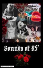 Sounds of 85' | Guns N Rose's  by TheEntireUniverse
