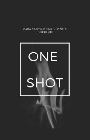 One Shot by SraHarley