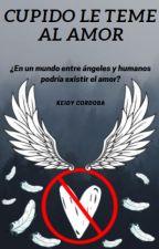 Cupido Le Teme Al Amor by keidycordoba