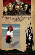 Pirates of the Caribbean: At the Edge of the World by fantasticfantasylass