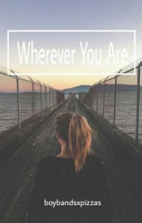 wherever you are - lrh by boybandsxpizzas