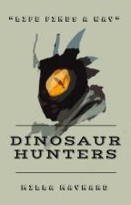 Dinosaur Hunters by MillaMaynard