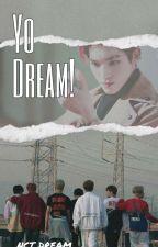 Yo Dream! - NCT DREAM + LTY by caratbukancarrot