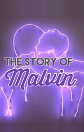 The Story of Malvin by TheLatteFamily