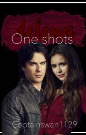 Delena One Shots by Captainswan1129