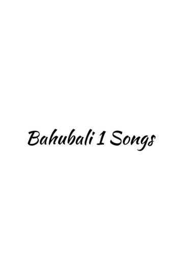 Bahubali 1 Songs - Kshirja - Wattpad