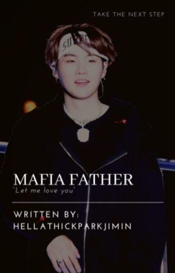 Mafia Father  M.YG x Reader  