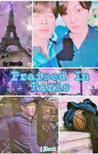 Praised In Paris | Jikook |  by btsrolls