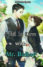 I Fell In Love With Mr Bad Boy by maikanierdycute