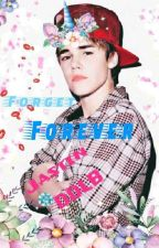 Forget forever (DDLB) (Jastin) ( On Hold) by cutiejaybieber111