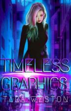 TIMELESS GRAPHICS; A Shop And Showcase by Tiz0519